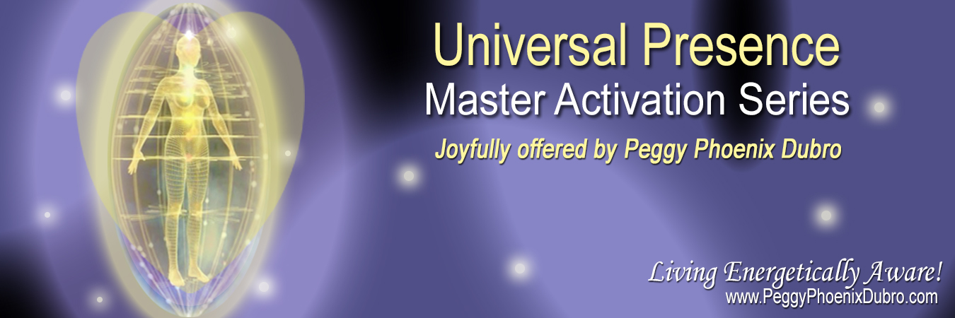 Universal Presence - Master Activation Series