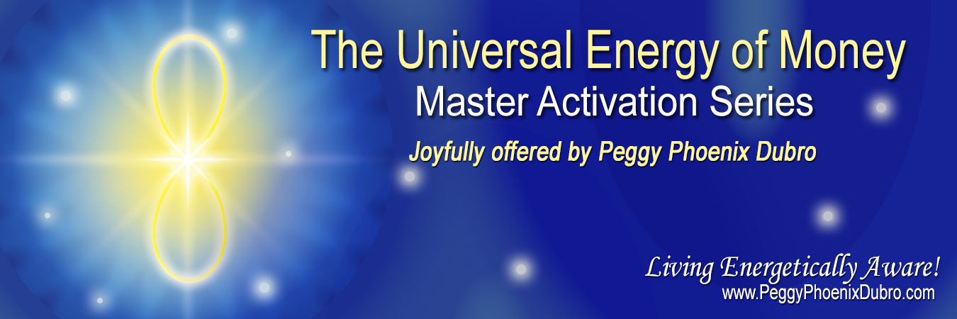 The Universal Energy of Money - Master Activation Series